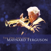 Maynard Ferguson | The One and Only Maynard Ferguson