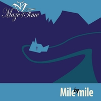 Maze of Time | Mile By Mile