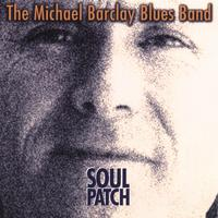 The Michael Barclay Blues Band | Soul Patch