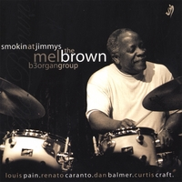 Mel Brown B-3 Organ Group | Smokin' At Jimmy's