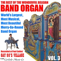 Mortier Belgian Band Organ | Best of the Wonderful Belgian Band Organ Vol. 3
