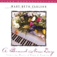 Mary Beth Carlson | A Brand New Day