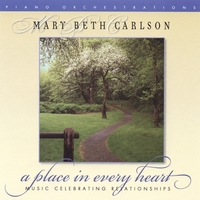 Mary Beth Carlson | A Place In Every Heart