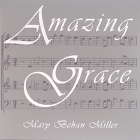 Mary Behan Miller | Amazing Grace