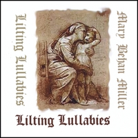 Mary Behan Miller | Lilting Lullabies