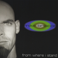 Mike Briscoe | From Where I Stand