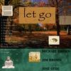 Michael Brown: Let Go