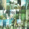 MIchael Brown: Covering Ground