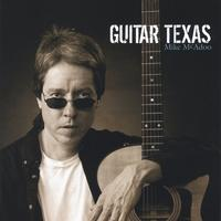 Mike McAdoo | Guitar Texas