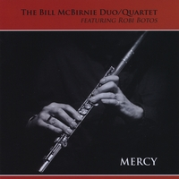 The Bill McBirnie Duo/Quartet | Mercy