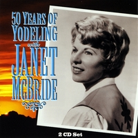 Janet McBride | 50 Years Of Yodeling With Janet McBride