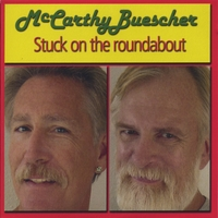 McCarthy / Buescher | Stuck on the Roundabout