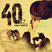 M.C. Chalkskin  & D.J. Pop'N'Fresh | 40 Oz.