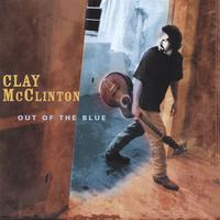Clay McClinton | Out Of The Blue