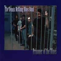 Dennis McClung Blues Band | Prisoner of the Blues