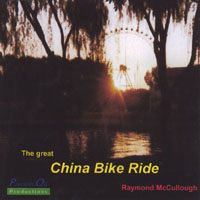 Raymond McCullough | The great China Bike Ride