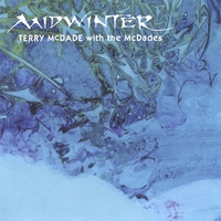 Terry McDade & The McDades | Midwinter