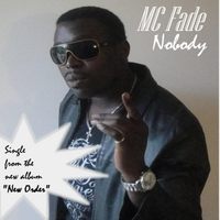 MC Fade | Nobody