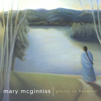 Mary Mcginniss | Places In Between