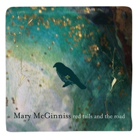 Mary Mcginniss | Redtails and the Road