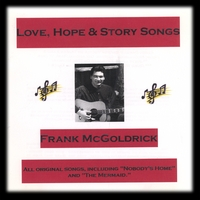 Frank McGoldrick | Love, Hope and Story Songs