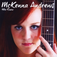 McKenna Andrews | Who Knew - EP