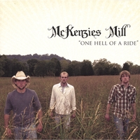 Mckenzies Mill | One Hell of a Ride