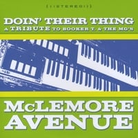 McLemore Avenue | Doin' Their Thing: A Tribute to Booker T. & the MGs