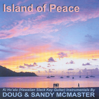 Doug & Sandy McMaster | Island Of Peace