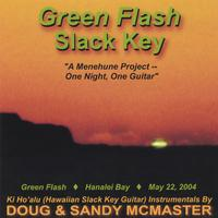 Doug & Sandy McMaster | Green Flash Slack Key