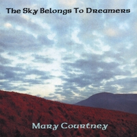 Mary Courtney | The Sky Belongs to Dreamers