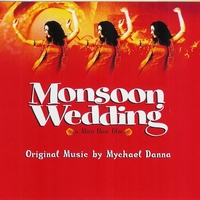 Mychael Danna | Monsoon Wedding