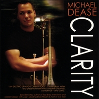 Michael Dease | Clarity