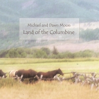 Michael and Dawn Moon | Land of the Columbine