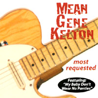 Mean Gene Kelton | Most Requested