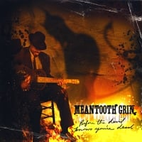 Meantooth Grin | Before the Devil Knows You're Dead