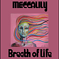 Meccalily | Breath of Life