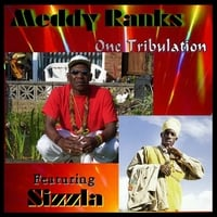 Meddy Ranks & Sizzla | One Tribulation