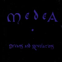 Medea | Dreams & Revelations