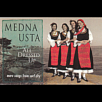 Medna Usta | All Dressed Up