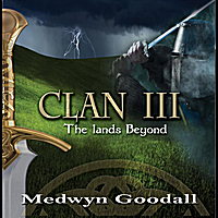 Medwyn Goodall | CLAN III - The Lands Beyond