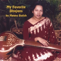 Meena Batish | My Favorite Bhajans (Hindu Devotional Songs)