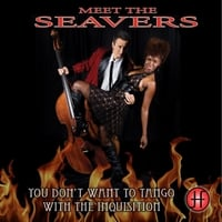 Meet the Seavers | You Don't Want to Tango With the Inquisition
