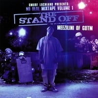Meezilini | No Deal Mixtape, Vol. 1 The Stand Off