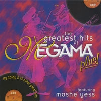 Megama & Moshe Yess | The Greatest Hits of Megama Plus!