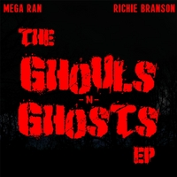 Mega Ran & Richie Branson | The Ghouls 'n Ghosts (Deluxe Edition)