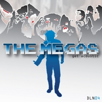 The Megas | Get Acoustic
