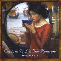 Meg Davis | Captain Jack and The Mermaid