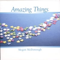 Megon McDonough | Amazing Things