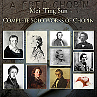 Mei-Ting Sun | Complete Solo Works of Chopin